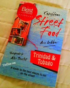 Great guide to street food in Trinidad & Tobago