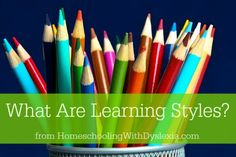 Everything you need to know about Learning Styles - www.HomeschoolingWithDyslexia.com