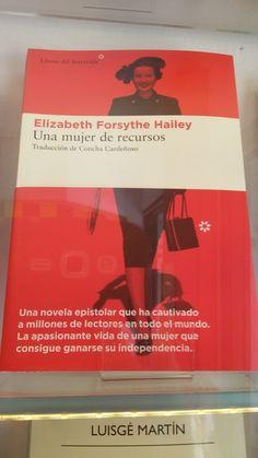 """""""Una mujer de recursos"""" de Elisabeth Forsythe  Hailey. Libros del Asteroide."""