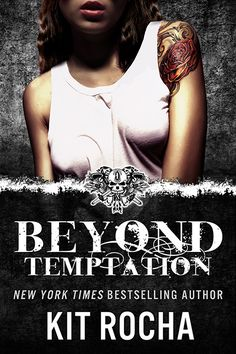 Beyond Temptation by Kit Rocha - 3 Stars