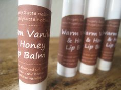 A Recipe for Homemade Warm Vanilla and Honey Lip Balm and then design your own labels and label it -:)