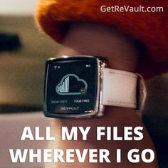 ReVault - smartwatch with wearable wireless storage