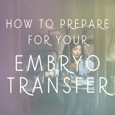 How to Prepare for your Embryo Transfer — Sweet Beet Acupuncture Fet Ivf, Ivf Preparation, Ivf Timeline, Embryo Implantation, Ivf Pregnancy, Ivf Cycle, Healthy Pregnancy Tips, Infertility Treatment, Getting Pregnant