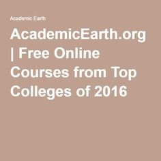 AcademicEarth.org | Free Online Courses from Top Colleges of 2016