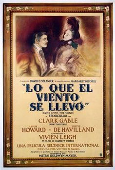 """""""Gone With The Wind"""" #Lo Que El Viento se Llevo, #MULTICULTURAL, and Tradition; in keeping with my memoir; http://www.amazon.com/With-Love-The-Argentina-Family/dp/1478205458"""