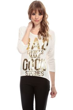 White Bad Choices Make Good Stories Shirt   Cicihot Top Shirt Clothing  Online Store  Dress bbf5cf136