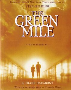 The Green Mile: The Screenplay [Hardcover]