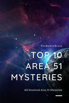 We don't know any truth about the top-secret US Air Force Base in Nevada Desert called Area 51 and it has a lot of conspiracy theories. Believe my word for it, there's no area 51 that's not the entire accurate truth. Welcome Buzzies and today, we're counting down our picks for the top 10 area 51 mysteries. For this list, we'll be looking at the mysteries and conspiracy theories surrounding area 51 and seeing if we can get to the bottom of this once and all.