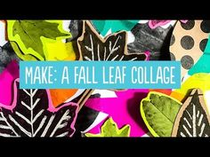 Make: A Mixed Media Leaf Art Collage from Photocopies - barley & birch