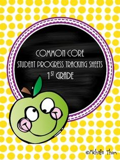 Common Core Student Progress Tracking Sheets for 1st grade. A must have for anyone using the Common Core State Standards along with Standard Based Report Cards! $