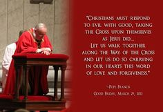 Pope Francis Good Friday 2013