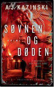 Søvnen og døden af A J Kazinski, ISBN 9788740000658