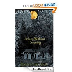 Asleep Without Dreaming by Barbara Forte Abate (literary fiction).