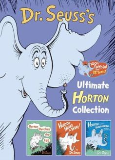 DR. SEUSS'S ULTIMATE HORTON COLLECTION: Featuring Horton Hears a Who!, Horton Hatches the Egg, and Horton and the Kwuggerbug and More Lost Stories