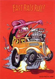 rat fink ed big daddy roth fast rats rule | brocklyncheese | Flickr