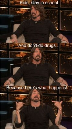 Daily Afternoon Randomness - Find the best random memes, photos and gifs to perk up your day each afternoon! Browse our random funny memes to Keep Calm and Chive On! Foo Fighters Dave Grohl, Foo Fighters Nirvana, Tgif, Friday Quotes Humor, Funny Quotes, Funny Videos, Someecards, Dog Smile, Rock Poster