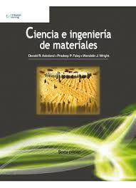 Titulo: Ciencia e Ingeniería de Materiales / Autor: Askeland, Donald R. / Año: 2012 / Código: 620.1/A82/2012