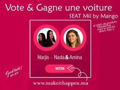 """VOTE & GAGNE UNE VOITURE  Vote pour la #TeamTVNG et tente ta chance pour gagner une SEAT MII by Mango ainsi que des produits Maybelline Maroc !   Pour participer c'est simple :  1/ Va sur : http://ift.tt/29ffS09 2/ Connecte toi via Facebook à l'aide du bouton """"Log In"""" en haut 3/ Vote pour Narjis - Nada & Amina   Bonne chance & Let's #MakeITHappen - http://ift.tt/1HQJd81"""