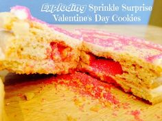 Exploding Sprinkle Surprise Valentine's Day Cookies #Recipe