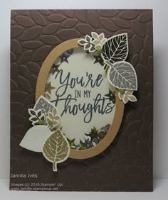 """Jamilla's Stampin' Grounds: """"Thoughtful Branches"""" ."""