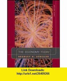 The Economy Today, Tenth Edition (9780072979114) Bradley R. Schiller , ISBN-10: 0072979119  , ISBN-13: 978-0072979114 ,  , tutorials , pdf , ebook , torrent , downloads , rapidshare , filesonic , hotfile , megaupload , fileserve