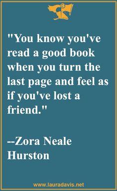 -Zora Neale Hurston