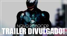 Trailer do novo Robocop no ar! Filme estreia em 2014
