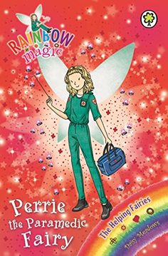 Perrie the Paramedic Fairy: The Helping Fairies Book 3 (Rainbow Magic) [Paperback] [Oct Meadows, Daisy Rainbow Magic Fairy Books, Rainbow Fairies, Harry Potter Crest, Chapstick Lip Balm, Magic Party, Loom Bands, Chapter Books, Diy For Girls, Book Fandoms