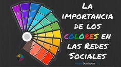 Cómo utilizar los colores en las Redes Sociales