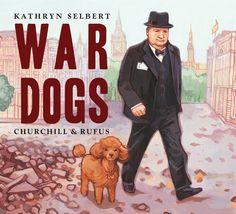 War Dogs: Churchill& Rufus