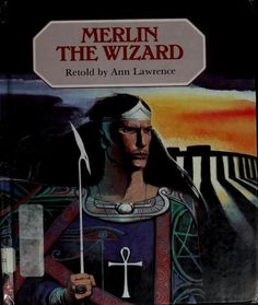 Merlin the wizard by Lawrence, Ann