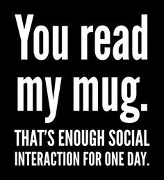 Poster | YOU READ MY MUG. THAT'S … von CreativeAngel