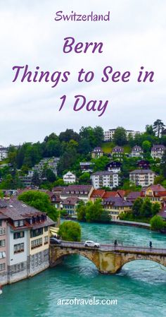 Places to visit in Bern in 1 day, Switzerland