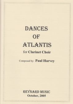 Harvey, Paul. Dances of Atlantis : for clarinet choir.