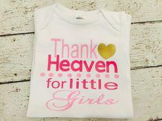 Thank Heaven for little girls newborn by TheNewBabyBoutique