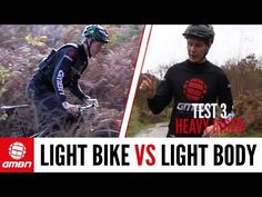 Watch: Light Bike Or Light Body – What's The BEST Way To Get Faster On Your Mountain Bike? | Singletracks Mountain Bike News