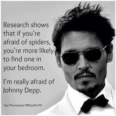 me too.. i'm so scared of johnny depp.. oh so scared..