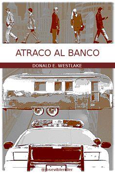 Atraco al banco vintage. Cover book. Portada. Diseño. Cubierta. Libros. Movie Posters, Movies, Art, Cover Design, Banks, Novels, Art Background, Films, Film Poster