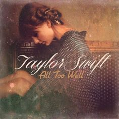 Taylor Swift - All Too Well cover