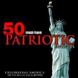cool CLASSICAL – Album – $3.29 – 50 Must-Have Patriotic Favorites: Celebrating America on the 4th of July & Beyond