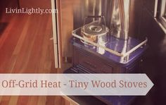 Off-Grid Heat: Tiny Wood Burning Stoves. Article on various small stove options for RV's. Tiny House Wood Stove, Tiny Wood Stove, Small Stove, Vintage Motorhome, Rv Upgrades, Diy Rv, Van Living, Stove Fireplace, Tiny Spaces