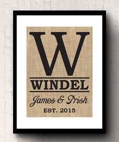 Please include the first names, last name and the est. date in the notes to seller area when checking out. Burlap makes a great housewarming gift Printed Burlap, Printing On Burlap, Burlap Wall Decor, Great Housewarming Gifts, First Names, Personalized Wedding, Monogram, Notes, Prints
