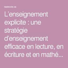 L'enseignement explicite : une stratégie d'enseignement efficace en lecture, en écriture et en mathématiques, pour les élèves ayant un trouble d'apprentissage - TA@l'école