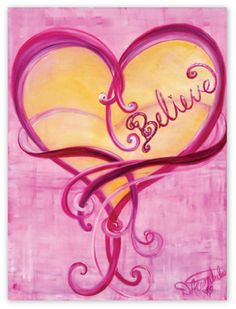 'Believe' by The Heart Artist, Debbie Marie Arambula, dedicated to Breast Cancer Awareness & Survivors Heart Painting, Rock Painting, I Love Heart, Heart Pics, Heart Pictures, Everything Pink, Paint Party, Heart Art, Breast Cancer Awareness
