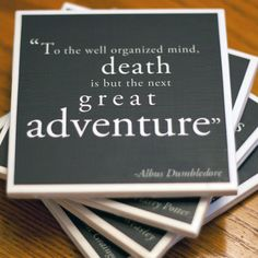 This is one of my favorite quotes...but I guess I say that to every Dumbledore quote!!!