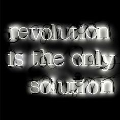 Neon Art I Revolution is the Only Solution I The ICONIST #neon #typography #lightning