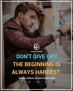 Beginning is always Hardest -- For More Quotes Follow @idiotic.world -- #money #motivation #success #cash #wealth #grind #lifestyle #business #entrepreneur #luxury #moneymaker #work #successful #hardwork #life #hardworkpaysoff #businessman #passion #millionaire #love #networkmarketing #businessowner #motivational #desire #entrepreneurship #stacks #entrepreneurs #smile #idiotic_world #instagood