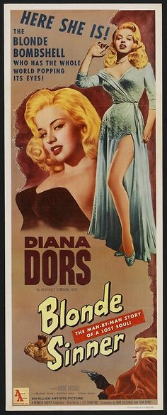 """Blonde Sinner"". Diana Dors, Yvonne Mitchell and Michael Craig. Directed by J. Lee Thompson, Allied Artists, 1956. U.S. Insert Poster."