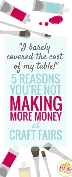 "Did you know I recently wrote an e-book? Well I did  It covers how to MAKE MORE MONEY AT CRAFT FAIRS and will walk you through every aspect of applying, preparing and selling at one. But I wanted to share a few reasons your sales may not be as high as you would like.   If any … Continue reading ""5 REASONS YOU'RE NOT MAKING MORE MONEY AT CRAFT FAIRS"""