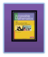"Accessible Mathematics - I love how the ""instructional shifts"" are practical, do-able and simple."